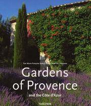 Gardens of Provence: And the Cote d'Azur (Special)