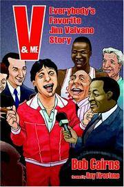 V & Me: Everybody's Favorite Jim Valvano Story