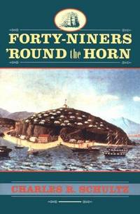 Forty-Niners 'Round the Horn (Studies in Maritime History)