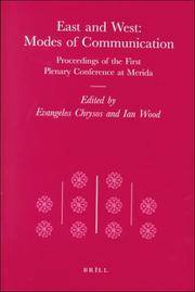 East and West: Modes of Communication. Proceedings of the First Plenary Conference at Merida (the...