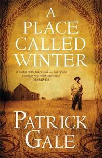 A Place Called Winter by Patrick Gale - Paperback - 2015 - from QUANTUM (SKU: L13L03)