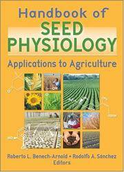 HANDBOOK OF SEED PHYSIOLOGY APPLICATIONS TO AGRICULTURE (PB 2004)