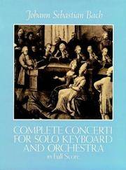 Complete Concerti For Solo Keyboard and Orchestra In Full Score