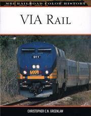 VIA Rail (MBI Railroad Color History)