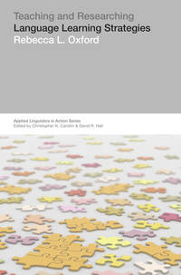 Teaching & Researching: Language Learning Strategies (Applied Linguistics i n Action)