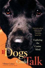 IF DOGS COULD TALK: Exploring The Canine Mind (q)