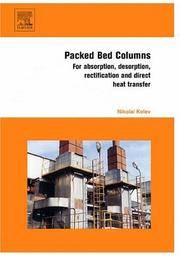 PACKED BED COLUMNS: FOR ABSORPTION, DESORPTION, RECTIFICATION AND DIRECT HEAT TRANSFER