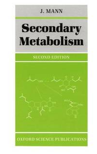 Secondary Metabolism (Oxford Chemistry Series)