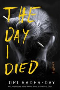 The day I died; a novel