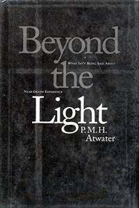 image of Beyond the Light: What Isn't Being Said About Near-Death Experience