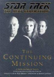 The Continuing Mission : A Tenth Anniversary Tribute (Star Trek Ser.: The Next Generation)