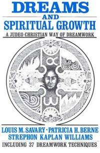 image of Dreams and Spiritual Growth: A Judeo-Christian Way of Dreamwork