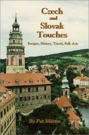 Czech and Slovak Touches: Recipes, History, Travel, Folk Arts