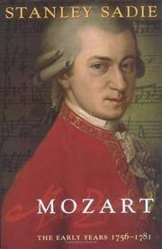 Mozart: The Early Years 1756-1781