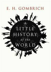 image of A Little History of the World (Library Edition)