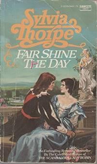 FAIR SHINE THE DAY