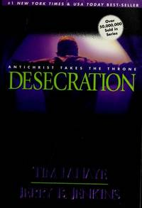 image of Desecration: Antichrist Takes the Throne (Left Behind)