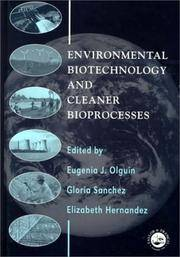 Environmental Biotechnology and Cleaner Bioprocesses by  Gloria Sanchez & Elizabeth Hernandez (Eds) Eugenia J. Olguin - Hardcover - 1999 - from Vikram Jain and Biblio.com