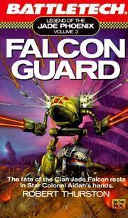 Battletech 03   Falcon Guard: Legend of the Jade Phoenix
