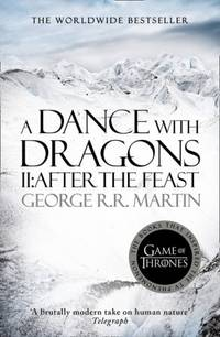 A Dance With Dragons: Part 2 After the Feast (A Song of Ice and Fire) by George R.R Martin - Paperback - 2001-01-01 - from skybooks and Biblio.com