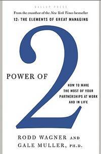 Power of 2: How to Make the Most of Your Partnerships at Work and in Life by  Gale  Rodd and Muller - First Edition - Hardcover - from Paddyme Books and Biblio.com