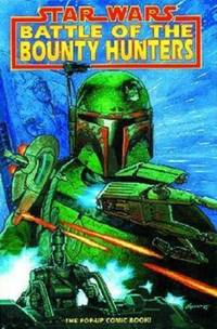 Star Wars Battle of the Bounty Hunters The Pop-Up Comic Book!