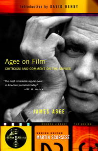 image of Agee on Film: Criticism and Comment on the Movies (Modern Library the Movies)