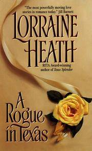 A Rogue in Texas (Rogues in Texas) by  Lorraine Heath - Paperback - 2014 - from Top Notch books (SKU: 322887)