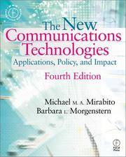 New Communications Technologies: Applications, Policy, and Impact