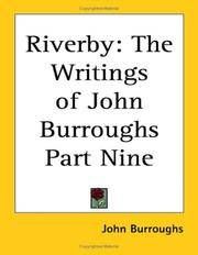 image of Riverby: The Writings of John Burroughs Part Nine