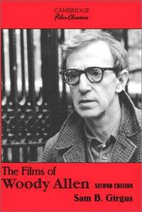 The Films of Woody Allen Second Edition