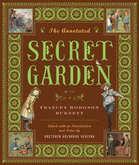 image of The Annotated Secret Garden (The Annotated Books)