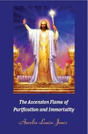 ASCENSION FLAME OF PURIFICATION AND IMMORTALITY (b)