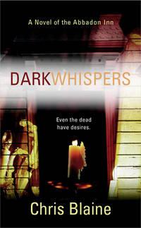 Dark Whispers (Novel of the Abbadon Inn)