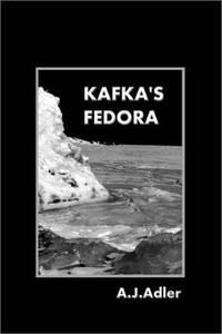 Kafka's Fedora Adler, A. J.