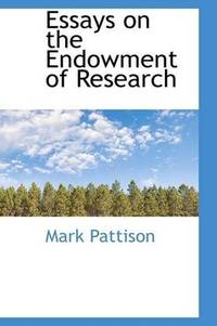 Essays On the Endowment Of Research