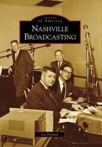 Nashville Broadcasting (Images of America)