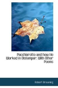 Pacchiarotto and How He Worked In Distemper