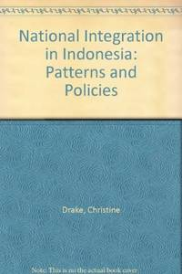 National Integration In Indonesia: Patterns and Policies