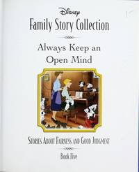 Always Keep an Open Mind: Stories About Fairness and Good Judgment. Book Five