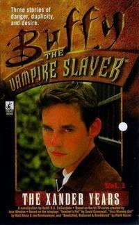 The Xander Years, Volume 1