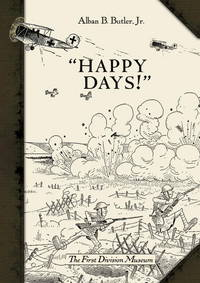 Happy Days!  A Humorous Narrative in Drawings of the Progress of American  Arms 1917-1919