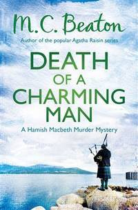Death of a Charming Man (Hamish Macbeth) by M C Beaton,M. C. Beaton