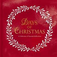 Days of Christmas — A Collection of Seasonal...