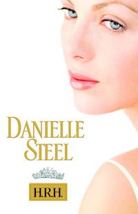 H. R. H. by  Danielle Steel - Hardcover - from TextbookRush and Biblio.com