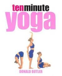 10-minute Yoga ( Ten Minute 10 )