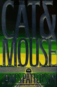 Cat and Mouse (Alex Cross Novels) by Patterson, James