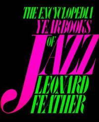 The Encyclopedia Yearbooks of Jazz