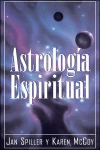 Astrologia Espiritual (Spiritual Astrology, Traducci¢n  Espa¤ol)