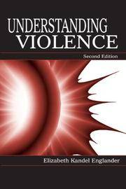 Understanding Violence.  Second Edition